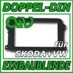 Einbaublende für Doppel DIN Autoradio - Rahmen - Blende - für Skoda + VW Modelle