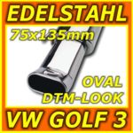 Edelstahl Sportauspuff - VW Golf 3 + Cabrio - poliert - 75x135mm oval DTM-Look