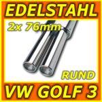 Edelstahl Sportauspuff - VW Golf 3 + Cabrio - poliert - 2x 76mm rund
